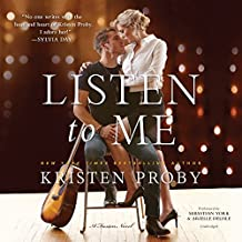 Listen to Me: A Fusion Novel (Fusion Series, Book 1) by Kristen Proby (2016-04-12)