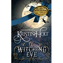 The Witching Eve: A Short Story (Holidays in Mountain Home Book 7)