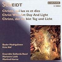 Scheidt:Christe Qui Lux Es Et