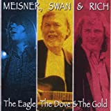 Meisner Swan & Rich - The Eagle, Dove and Gold