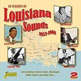 50 Classics Of Louisiana Sounds 1953-1960 [ORIGINAL RECORDINGS REMASTERED] 2CD SET by Various Artists (2012-05-01)