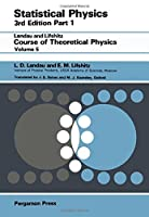 Statistical Physics, Part 1, 3rd Revised and Enlarged Edition by L.D. Landau L.P. Pitaevskii E. M. Lifshitz(1905-06-02)