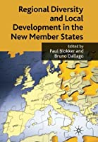 Regional Diversity and Local Development in the New Member States