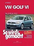 VW Golf VI 10/08-10/12: So wird's gemacht, Band 148 (German Edition)
