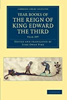 Year Books of the Reign of King Edward the Third (Cambridge Library Collection - Rolls)