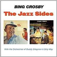 The Jazz Sides - Bing Sings + Fancy Meeting You Here + bonus by Bing Crosby