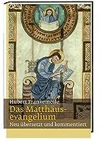 Das Matthaeusevangelium: Neu uebersetzt und kommentiert