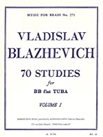 Vladislav Blazhevich: 70 Studies For Tuba Vol.1. For チューバ