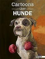 Cartoons ueber Hunde