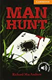Man Hunt Level 4 Intermediate (Cambridge English Readers)