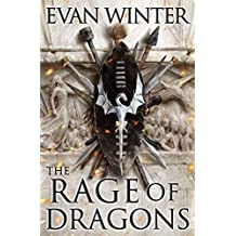 The Rage of Dragons.: Book one of the Burning