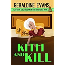 Kith and Kill: British Detectives (Rafferty & Llewellyn Book 15)