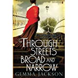 Through Streets Broad and Narrow: 1