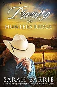 Promise Of Hunters Ridge (Hunters Ridge Series Book 3)