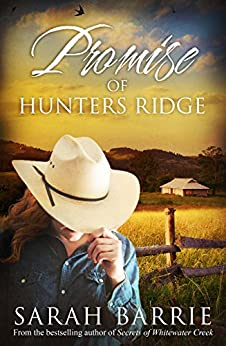 Promise Of Hunters Ridge (Hunters Ridge Series Book 3) by [Barrie, Sarah]