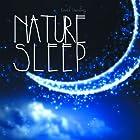 マインドフルネス; 眠りの為の1/fゆらぎ自然音 ~ ネイチャースリープ | Nature Sleep