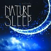 胎教に不眠にストレスフリーなやさしい自然音 ~ NATURE SLEEP