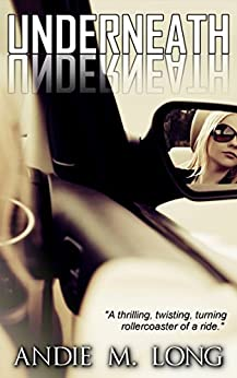 Underneath: A story of revenge by [Long, Andie M.]