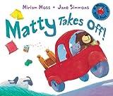 Matty Takes Off! (Matty and Milly)