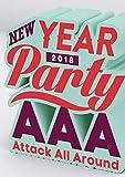 【メーカー特典あり】AAA NEW YEAR PARTY 2018(Blu-ray Disc)(オリジナルコースター(全6種ランダム)付き)