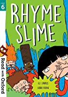 Read with Oxford: Stage 6: Rhyme Slime