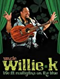 Uncle Willie K Live at Mulligans on the Blue [DVD] [Import]