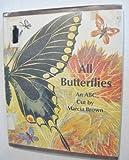 All Butterflies: An ABC