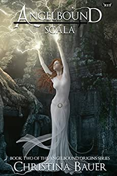 Scala: Volume 2 (Angelbound Origins) by [Bauer, Christina]