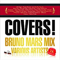 COVERS! -BRUNO MARS BEST MIX-