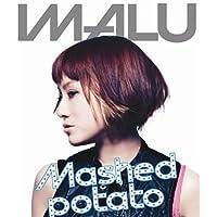 Mashed potato(初回限定盤)IMALU