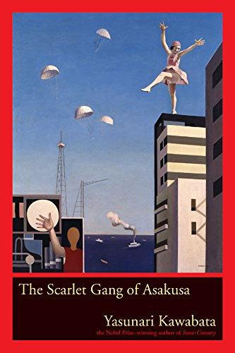 The Scarlet Gang Of Asakusa Yasunari Kawabata