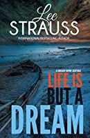 Life is But a Dream: A Marlow and Sage Mystery (A Nursery Rhyme Mystery)