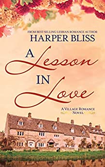 A Lesson in Love (The Village Romance Series Book 3) by [Bliss, Harper]