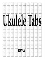 """Ukulele Tabs: 200 Pages 8.5"""" X 11"""""""