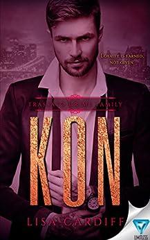 KON (Trassato Crime Family Book 2) by [Cardiff, Lisa]