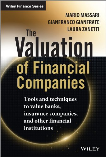 Download The Valuation of Financial Companies: Tools and Techniques to Measure the Value of Banks, Insurance Companies and Other Financial Institutions (The Wiley Finance Series) 1118617339