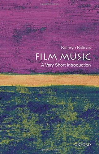 Film Music: A Very Short Introduction (Very Short Introductions)