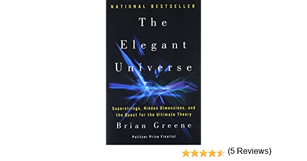 amazon the elegant universe superstrings hidden dimensions and