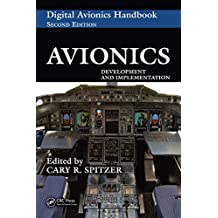 Avionics: Development and Implementation (The Avionics Handbook, Second Edition Book 37)
