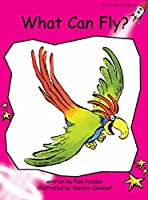 What Can Fly?: Emergent (Red Rocket Readers: Emergent Level: Magenta)