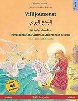 Villijoutsenet (suomi – arabia): Kaksikielinen lastenkirja perustuen Hans Christian Andersenin satuun, mukana aeaenikirja ladattavaksi