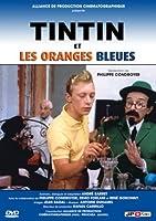 TINTIN et les oranges bleues (French only)