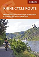 Cicerone The Rhine Cycle Route: From Source to Sea Through Switzerland, Germany and the Netherlands