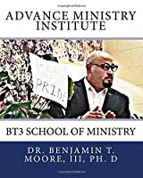 Advance Ministry Institute: Bt3 School of Ministry
