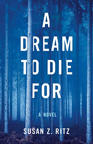 A Dream to Die For: A Novel (English Edition)