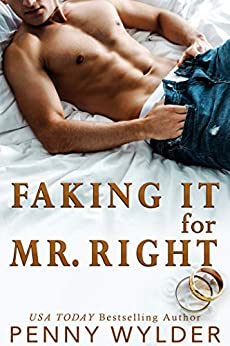 Faking It For Mr. Right by [Wylder, Penny]