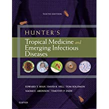 Hunter's Tropical Medicine and Emerging Infectious Diseases E-Book