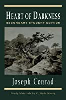 Heart of Darkness: Secondary Student Edition
