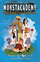 The Egyptian Treasure: Dyslexia Friendly Edition (Monstacademy)