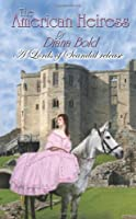The American Heiress (Lords of Scandal)